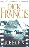 Dick Francis Reflex