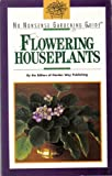 img - for No Nonsense Gardening Guide: Flowering Houseplants (No Nonsense Gardening Guides) book / textbook / text book
