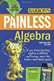 Painless Algebra (Barron