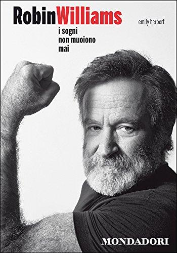 AA.VV. - Robin Williams. I sogni non muoiono mai