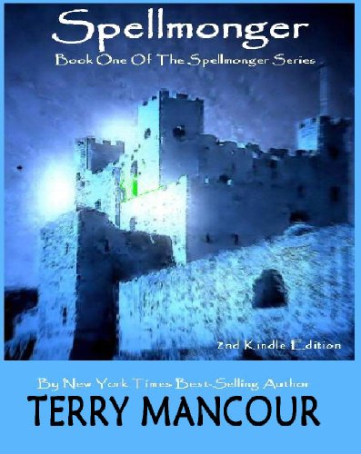 Spellmonger (The Spellmonger Series Book 1)