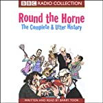 Round the Horne: The Complete & Utter History | Barry Took