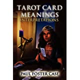 Tarot Card Meanings: Interpretations: 2by Paul Foster Case