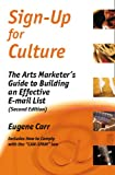 Sign-Up for Culture: The Arts Marketer