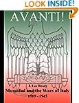 Avanti: Mussolini and the Wars of Ita...