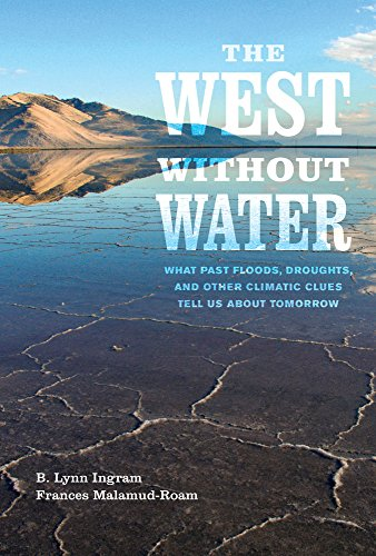 The West Without Water: What Past Floods, Droughts, And Other Climatic Clues Tell Us About Tomorrow front-894099