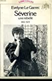echange, troc Evelyne Le Garrec - Séverine, une rebelle (1855-1929)