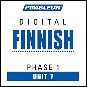 Finnish Phase 1, Unit 07: Learn to Speak and Understand Finnish with Pimsleur Language Programs | [Pimsleur]