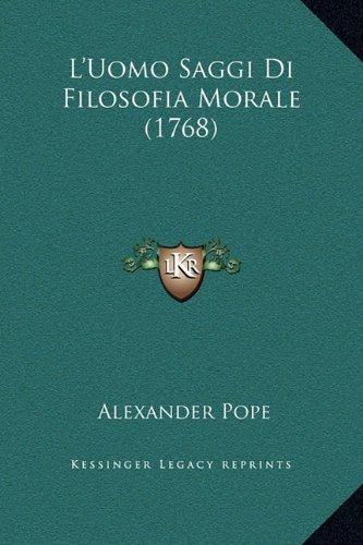 L'Uomo Saggi Di Filosofia Morale (1768)