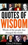 Quotes Of Wisdom - The words of the p...