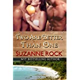 Two Are Better Than One (Carnal Coeds Book 1) ~ Suzanne Rock