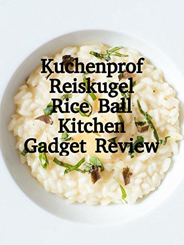 Review: Kuchenprof Reiskugel Rice Ball Kitchen Gadget Review