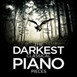 The Darkest Classical Piano Pieces
