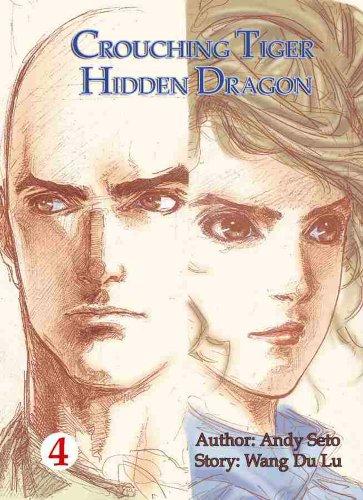 Crouching Tiger, Hidden Dragon (Vol. 4)