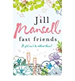 Fast Friends by Mansell, Jill ( Author ) ON Sep-04-2006, Paperback Jill Mansell