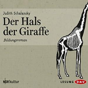 Der Hals der Giraffe Audiobook