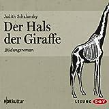 """Der Hals der Giraffe: Bildungsromanvon """"Judith Schalansky"""""""