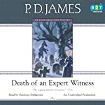 Death of an Expert Witness (       UNABRIDGED) by P. D. James Narrated by Penelope Dellaporta