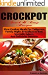 CROCKPOT Quick & Easy Recipes: Slow C...