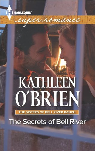 Image of The Secrets of Bell River (The Sisters of Bell River Ranch Book 4)