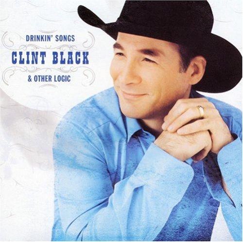 Clint Black - Drinkin