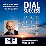 Dial Success | Mike Le Put