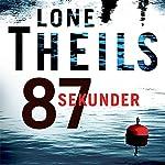87 sekunder | Lone Theils