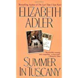 Summer in Tuscany: A Novel ~ Elizabeth Adler