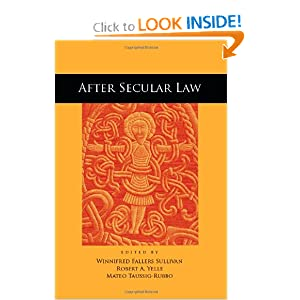 After Secular Law (The Cultural Lives of Law) Winnifred Sullivan, Robert Yelle and Mateo Taussig-Rubbo