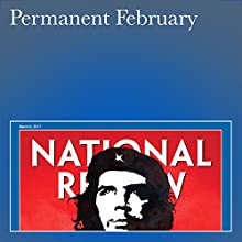 Permanent February Periodical by Jay Nordlinger Narrated by Mark Ashby