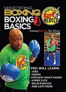 Mastering Boxing: Boxing Basics with Ray Mercer