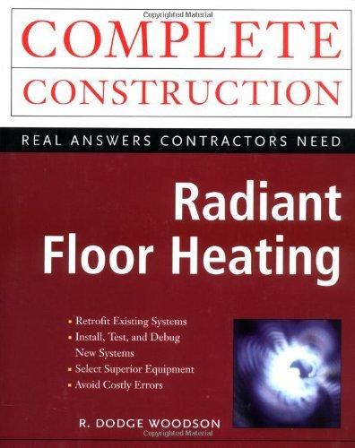 Radiant Floor Heating (Complete Construction Series)