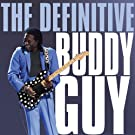 Definitive Buddy Guy
