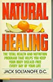 51pZ4iZdZCL. SL160  Natural Healing: The Total Health and Nutrition Program That Shows You How to Keep Your Body Disease Free Every Day of Your Life
