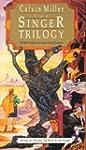 The Singer Trilogy: The Mythic Retell...