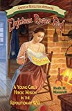 Eighteen Roses Red: A Young Girl's Heroic Mission in the Revolutionary War (American Revolution Adventures)