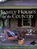 img - for Family Houses in the Country by Gilles De Chabaneix (2000-05-16) book / textbook / text book