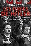 Les Furies de Hitler. Comment les fem...