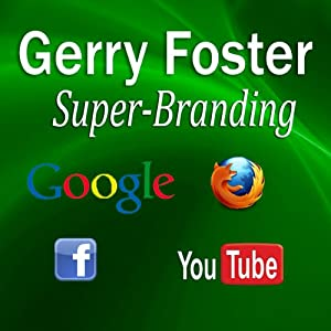 Superbranding | [Gerry Foster]