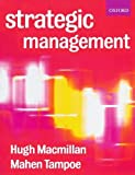 img - for Strategic Management: Process, Content, and Implementation by Macmillan, Hugh, Tampoe, Mahen 1st edition (2001) Paperback book / textbook / text book