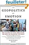 The Geopolitics of Emotion: How Cultu...