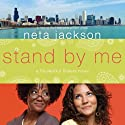 Stand by Me: A SouledOut Sisters Novel, Book 1 (       UNABRIDGED) by Neta Jackson Narrated by Jackie Schlicher
