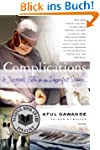 Complications: A Surgeon's Notes on a...