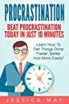 Procrastination : The 10-Minute Rule:...