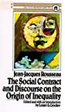 The Social Contract and Discourse on the Origin of Inequality By Jean-Jacques Rousseau