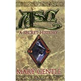 Ash: A Secret Historyby Mary Gentle