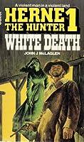 White Death (Herne the hunter / John J. McLaglen)