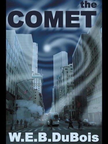 The Comet, by W.E.B. Du Bois