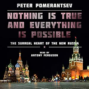 Nothing Is True and Everything Is Possible Audiobook