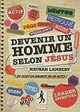 echange, troc Nathan Lambert - Devenir un homme selon Jésus